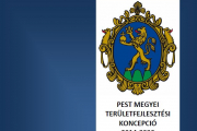 Pest Megyei Területfejlesztési Koncepció (2030) felülvizsgált változat